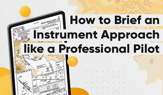 How to brief an Instrument Approach FAA Charts